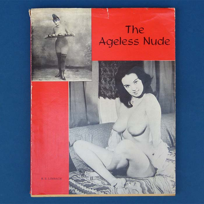 The Ageless Nude, R.E. Limbach, 1960, Erotik